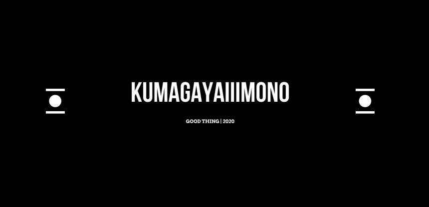 KUMAGAYAiiiMONO